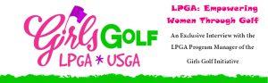 LPGA Girl's Golf Interview