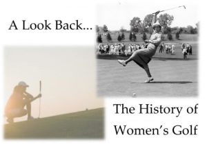 History of Women's Golf