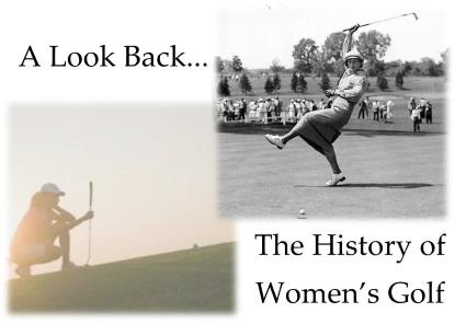 History of Women's Golf
